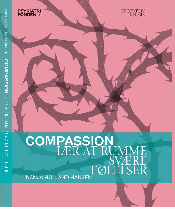 Compassion - Lær at rumme svære følelser